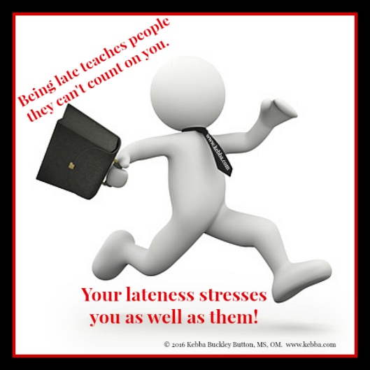 Stress, lateness stress, late, Upbeat Living, Kebba Buckley Button