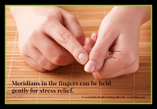Stress, stress relief, meridians,finger holds, Upbeat Living