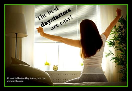 stress, wake-up stress, daystarter, upbeat living, Kebba Buckley Button